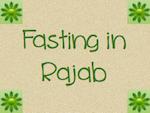 Fasting in Rajab