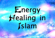 Energy Healing in Islam